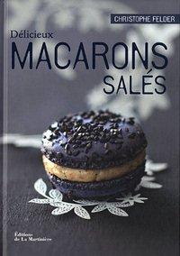 Lu pour vous - Délicieux macarons salés, de Christophe Felder dans Actualité éditoriale, vient de paraître macaronssales_Felder_27112011