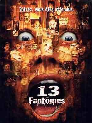 13 Fantomes